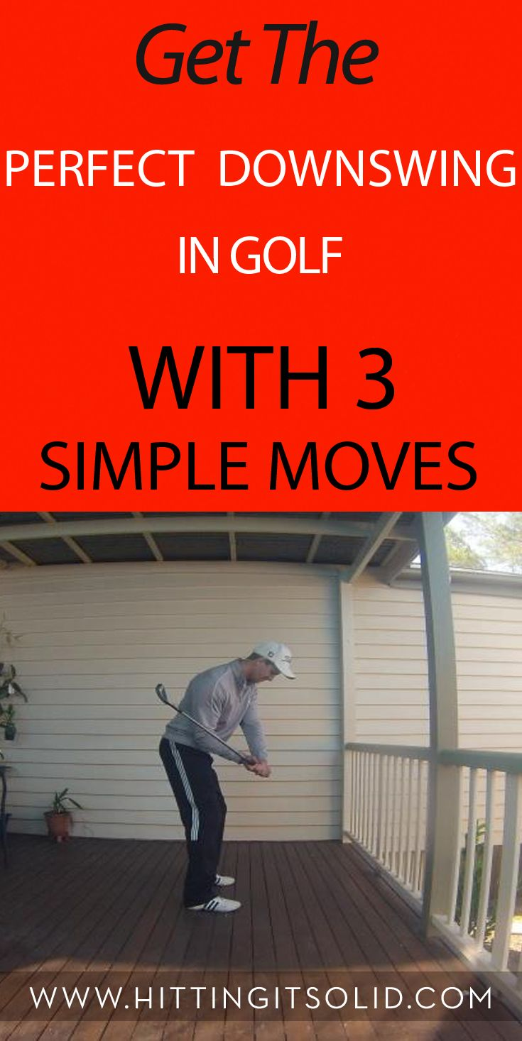 Discover how to get the perfect downswing in golf with 3 simple moves that improve your contact and consistency.
