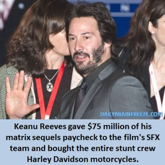 $75 million, Harley Davidsons and getting to look at Keanu Reeves. Nice.