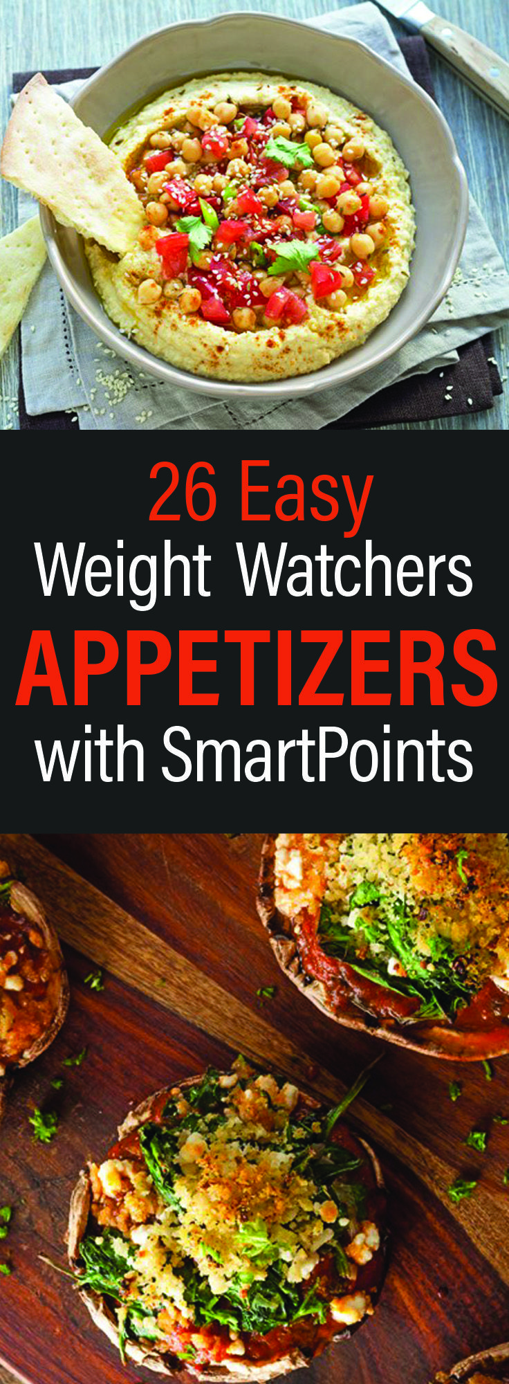 26 Easy Weight Watchers Appetizers with SmartPoints