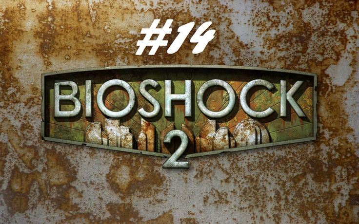 BioShock 2 - On the stage [Part 14]