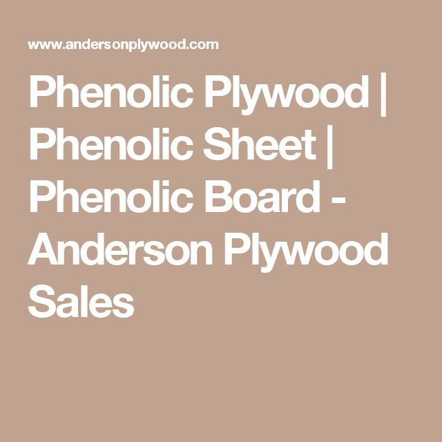 Phenolic Plywood | Phenolic Sheet | Phenolic Board - Anderson Plywood Sales