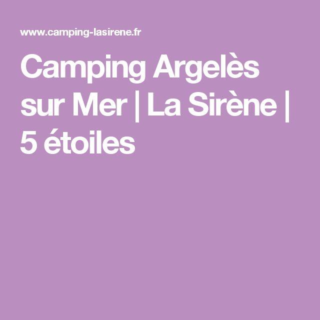 Camping Argelès sur Mer | La Sirène | 5 étoiles