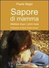 Prezzi e Sconti: #Sapore di mamma. allattare dopo i primi mesi  ad Euro 9.60 in #Il leone verde #Libreria delle donne
