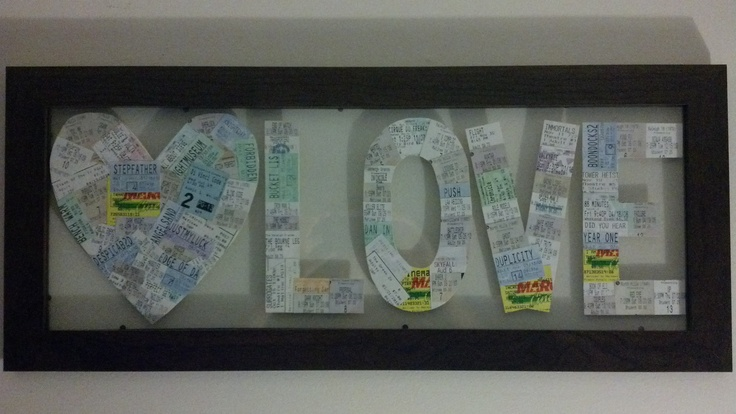 Made this for my Valentine! All the movie ticket stubs that we've seen over our many years of dating :)