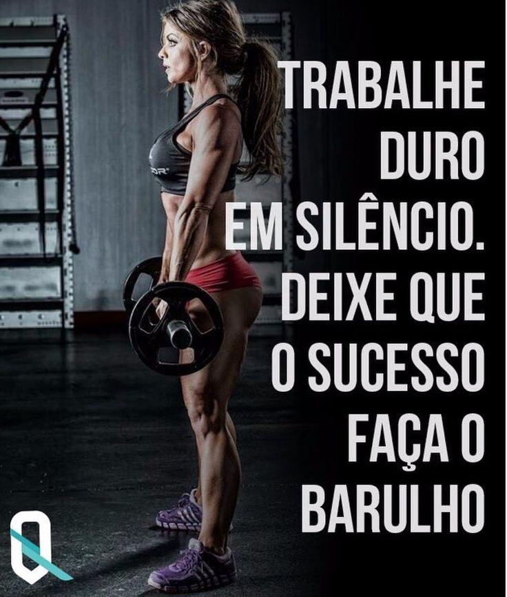 Trabalhe duro em silêncio. Deixe que o sucesso faça o barulho. Frases Crossfit.