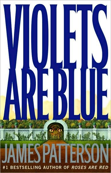 James Patterson Books in Order   JAMES PATTERSON - Violets are blue - Detective novels - BOOKS - Renaud ...