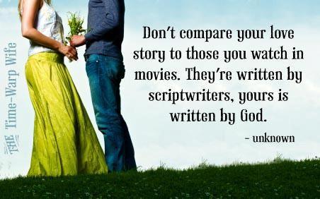Comparing our husband or our marriage to someone else's is futile because we're all living out our own story. We've all come from different places and we're all dealing with our own set of circumstances, therefore the stories unfold in each their own way.