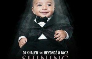 DJ Khaled  Shinning Feat. Beyoncé & Jay Z [New Song]