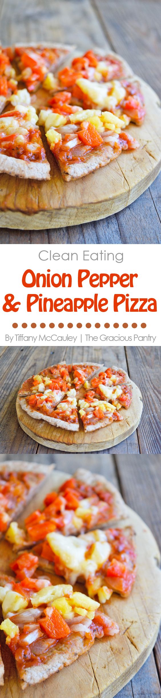 Clean Eating Onion, Pepper, and Pineapple Pizza : the gracious pantry