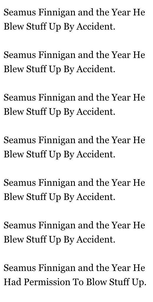 Harry Potter according to Seamus Finnigan
