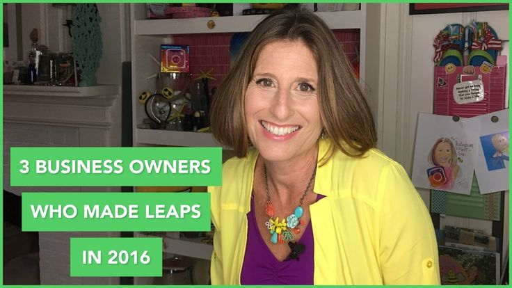 3 Business Owners Who Made Leaps in 2016