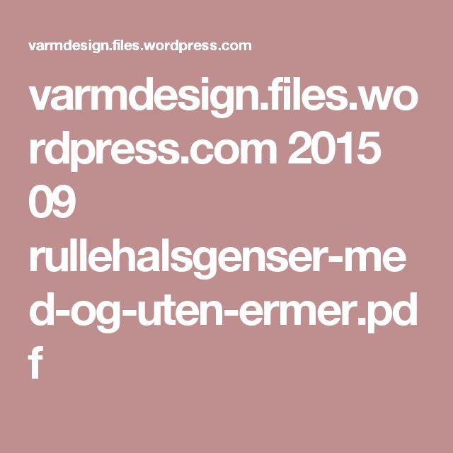 varmdesign.files.wordpress.com 2015 09 rullehalsgenser-med-og-uten-ermer.pdf