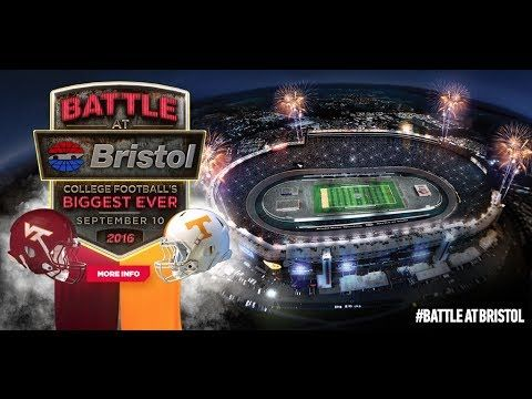 Battle at Bristol - University of Tennessee vs. Virginia Tech #battleatbristol