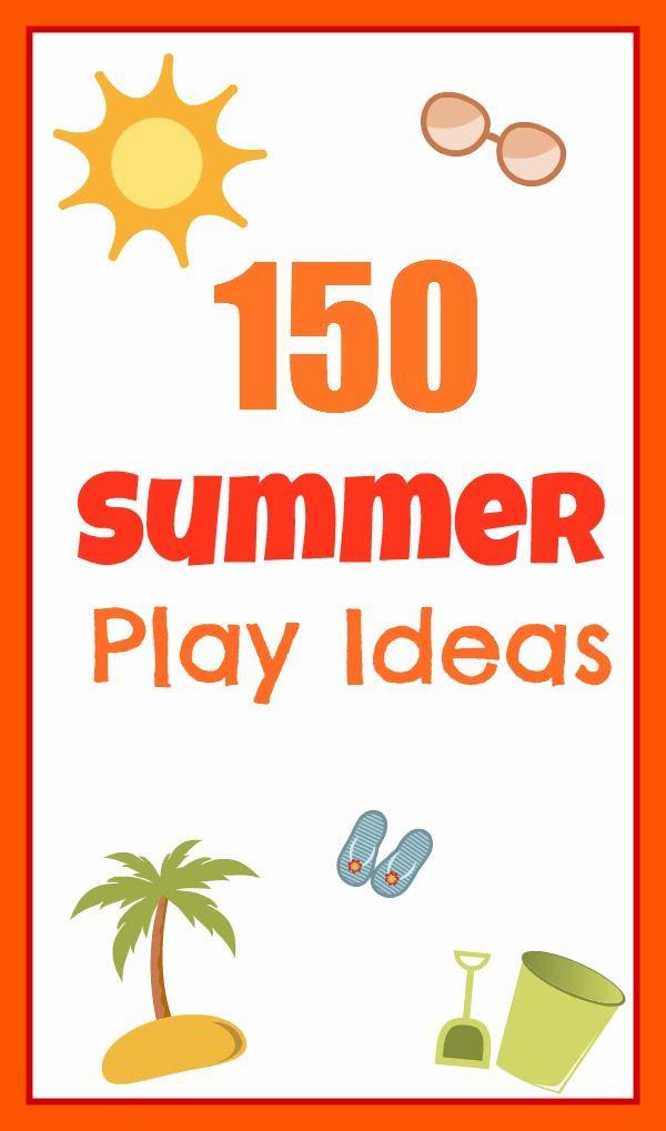 Growing A Jeweled Rose: 150 Summer Play Ideas: Summer Play, Kid Activities, For Kids, 150 Summer, Fun Ideas, Play Ideas, Babysitting Game, Summer Ideas
