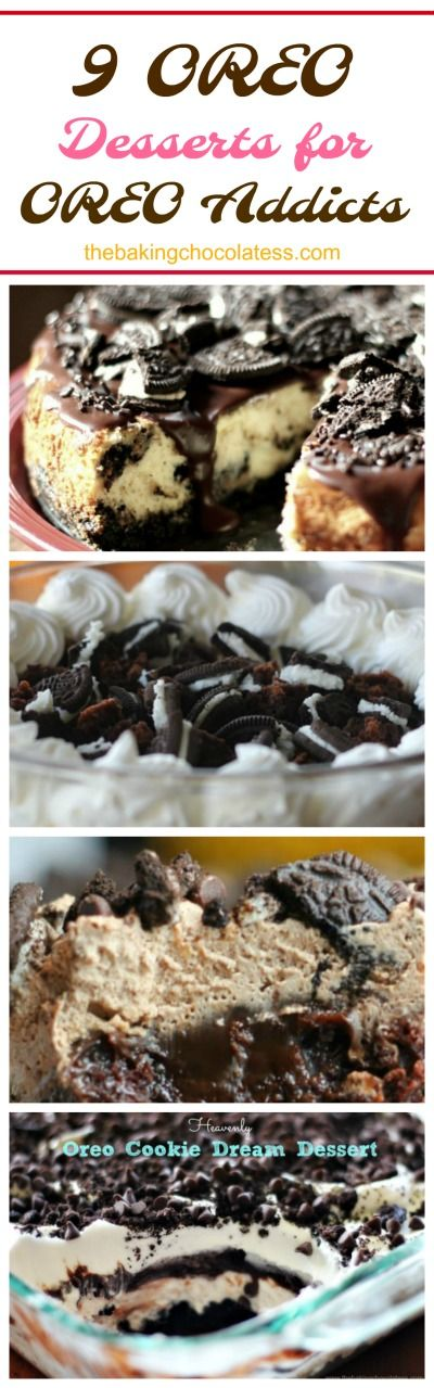 9 OREO Desserts for OREO Addicts via @https://www.pinterest.com/BaknChocolaTess/