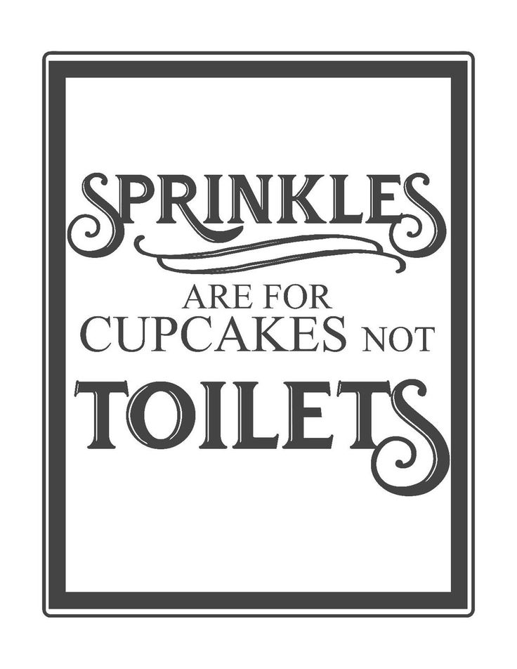 Sprinkles are for cupcakes not toilets. Free bathroom prints includes 8 vintage inspired bathroom printables6