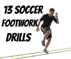 Here are 13 Soccer footwork Drills. http://www.munichsoccer.com/2016/02/08/quick-feet-drills/