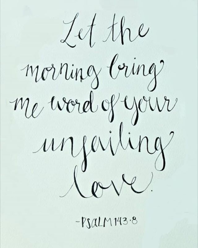 Show me the way Lord Psalm 143:8 Let the morning bring me word of your unfailing love for I have put my trust in you. Show me the way I should go for to you I entrust my life. #biblequotes #bibleverse #bible #biblestudy #believe #quotes #quote #quoteoftheday #lovequote #bibeverses #god #jesuschrist #jesus #christ #the #king #love #strength #psalm #onehundredfourtythree #eight