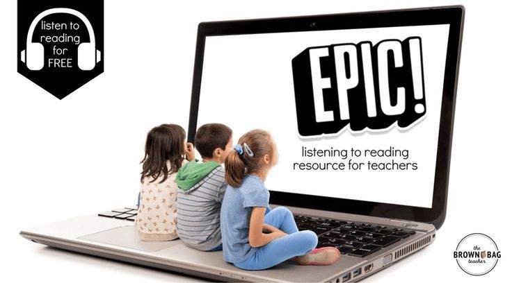 My go-to Listening to Reading resource – EPIC for Kids. The kicker?? It's completely FREE for educators!