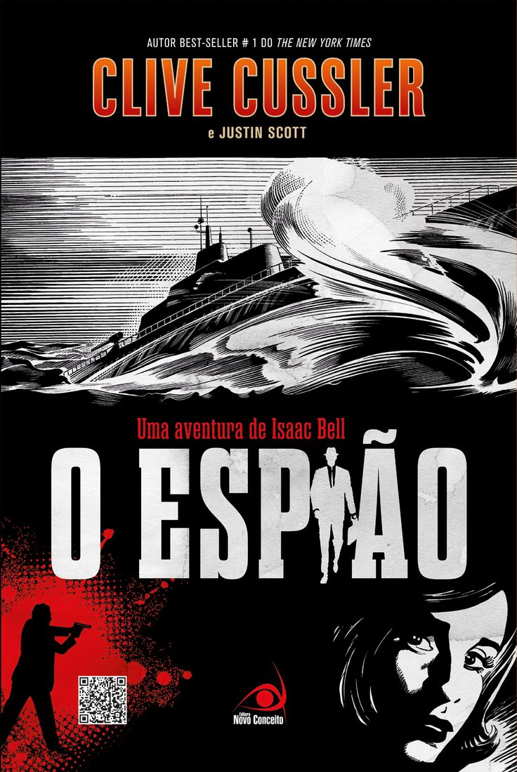 """Livro """"O Espião"""" de Clive Cussler da série Isaac Bell. A editora Novo Conceito caprichou na capa com uma arte estilo """"old comics""""."""