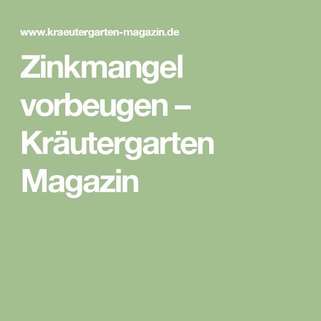 Zinkmangel vorbeugen – Kräutergarten Magazin