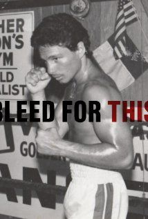 Bleed for This (2015) The inspirational story of World Champion Boxer Vinny Pazienza, who after a near fatal car crash, which left him not knowing if he'd ever walk again, made one of sports most incredible comebacks.