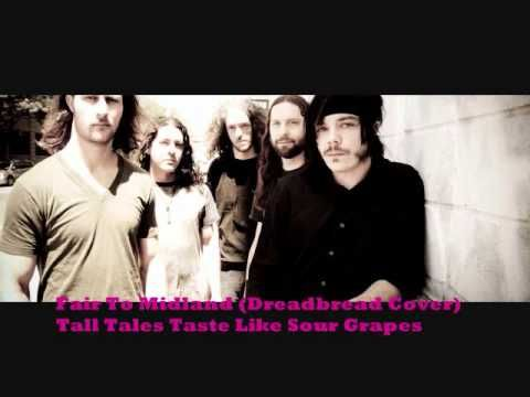 """Dreadbread cover """"Tall Tales Taste Like Sour Grapes"""" by Fair To Midland"""