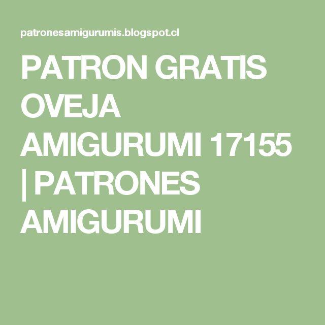 PATRON GRATIS OVEJA AMIGURUMI 17155 | PATRONES AMIGURUMI