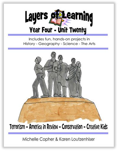 Layers of Learning Unit 4-20 includes the history of terrorism, America in review in geography, conservation science, and creative kids in arts.