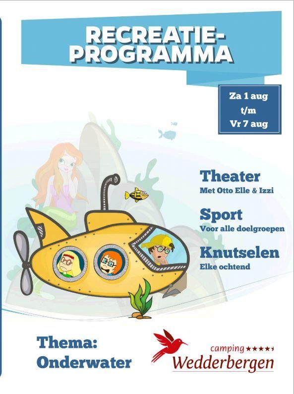 Thema recreatieprogramma 1 t/m 7 augustus is Onderwater...wat zie je daar allemaal?