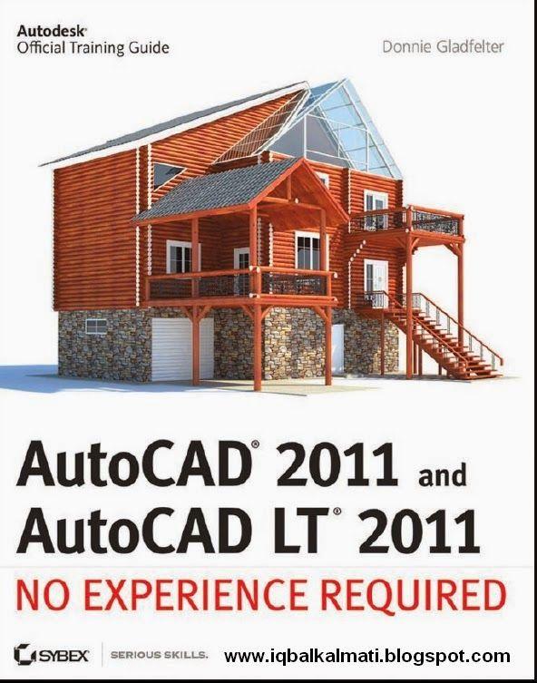 AutoCAD 2011 And LT Link Iqbalkalmatiblogspot