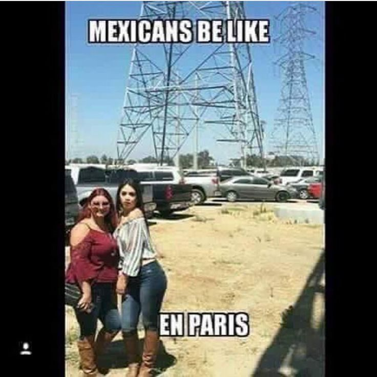 Lmao #MexicansProblemas Credit: Unknown