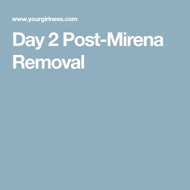 Day 2 Post-Mirena Removal