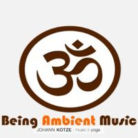 Best of Being Ambient Music by Johann Kotze Music & Yoga on SoundCloud