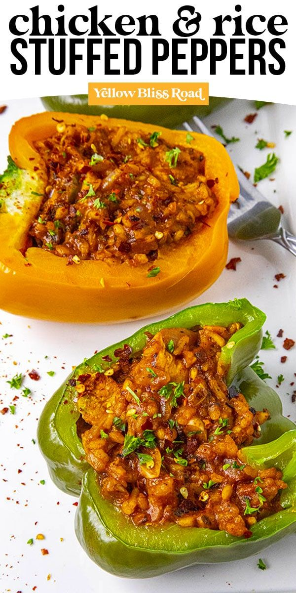 Chicken And Rice Stuffed Peppers Yellowblissroad Com Recipe In 2020 Stuffed Peppers Stuffed Peppers With Rice Stuffed Pepper Soup