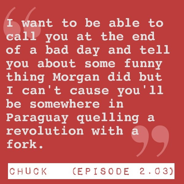 "Chuck Episode 2.03 ""Chuck Versus the Breakup"""