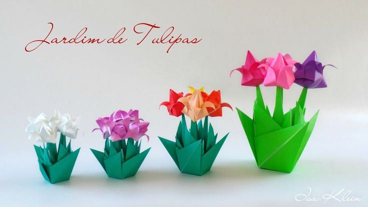 Origami: Jardim de Tulipas - Tulips Garden