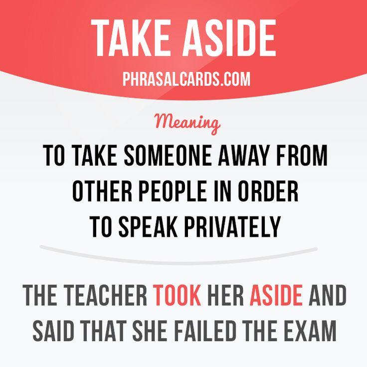Take aside
