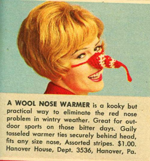 Wool nose warmer.Red Nose, Christmas Presents, Vintage Advertis, Cold Day, Funny, White Elephant, Vintage Ads, Nose Warmers, Xmas Gift