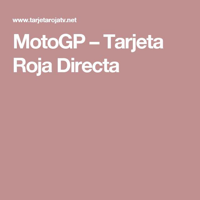 MotoGP – Tarjeta Roja Directa