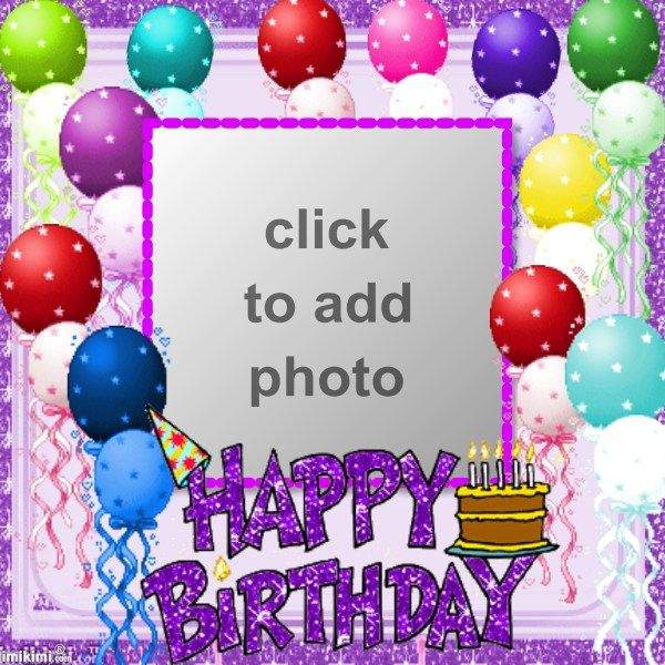 105 Best Birthday Frames Images On Pinterest Birthday