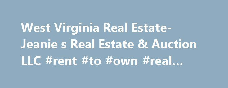 West Virginia Real Estate- Jeanie s Real Estate & Auction LLC #rent #to #own #real #estate http://remmont.com/west-virginia-real-estate-jeanie-s-real-estate-auction-llc-rent-to-own-real-estate/  #west virginia real estate # Clay County in Wild Wonderful West Virginia. Nestled amongst the Appalachian foothills. Peace, Quiet, and seclusion with all the modern conveniences. Satellite TV, High Speed (DSL) Internet, and located just 45 minutes from Charleston, the capital of West Virginia. The…