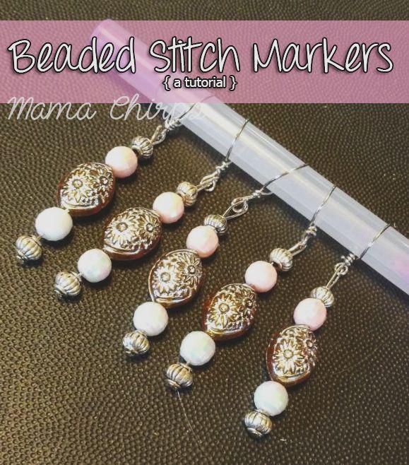 Crochet Stitch Markers Diy : stitch beaded stitch markers diy stitch markers mama chirps marker ...
