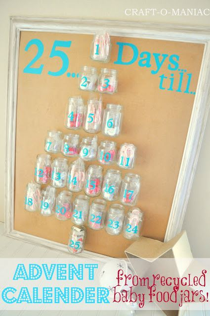 Advent Calender from Recycled Baby Food Jars - idea is ok, but needs a lot of sprucing up, and made in Christmas colors, I think.