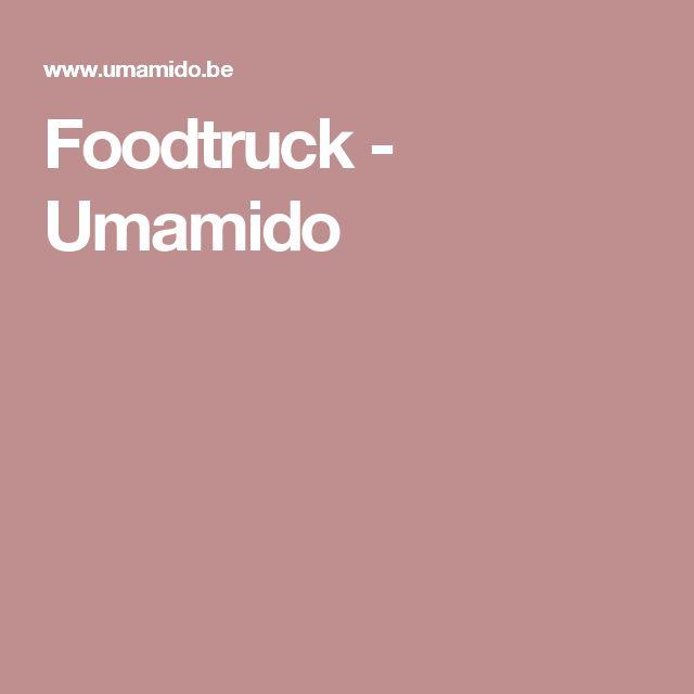 Foodtruck - Umamido
