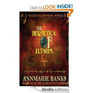 The Hermetica of Elysium (Elysium Texts Series) by Annmarie Banks. $8.14. Publisher: Knox Robinson Publishing (December 4, 2011). 396 pages. Author: Annmarie Banks