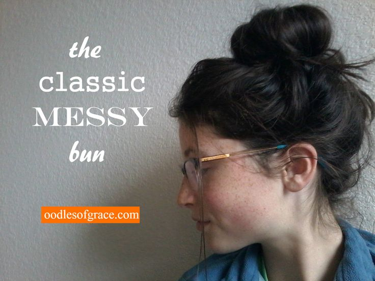 The classic messy bun tutorial by teen blogger @oodlesofgrace