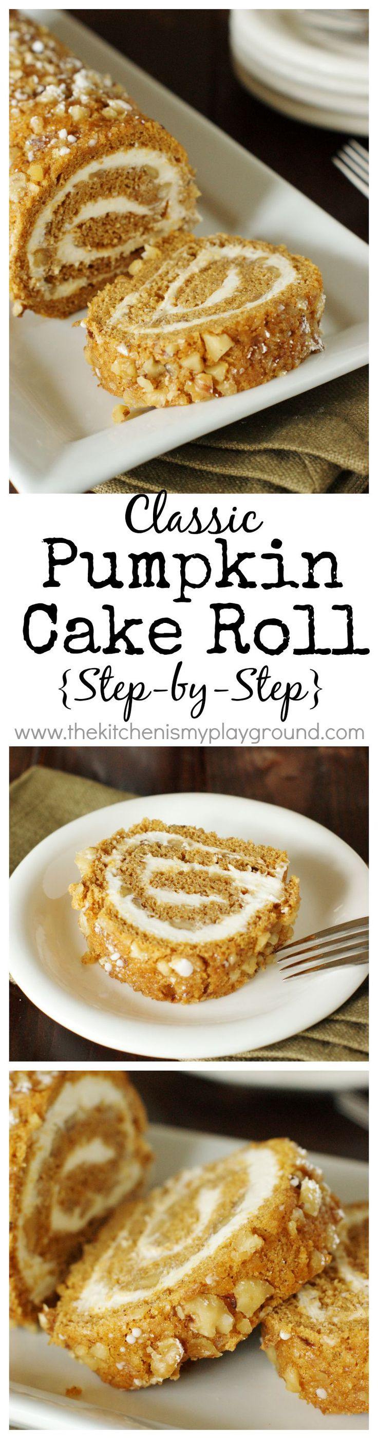 Classic Pumpkin Cake Roll ~ with step-by-step photos! www.thekitchenismyplayground.com