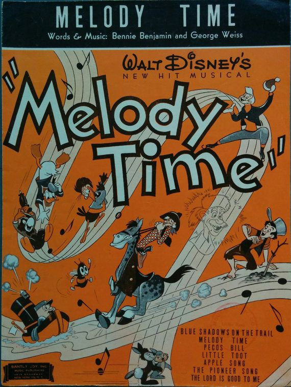 Walt Disney, Melody Time, 1948, Vintage Sheet Music, Bennie Benjamin, George Weiss, Orange cover, Donald Duck, Tugboat, Johnny Appleseed
