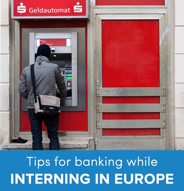 What's the best way to bank while interning in Europe? Studying in Europe? Go Overseas gives you tips on banking and opening a student bank account in Europe.